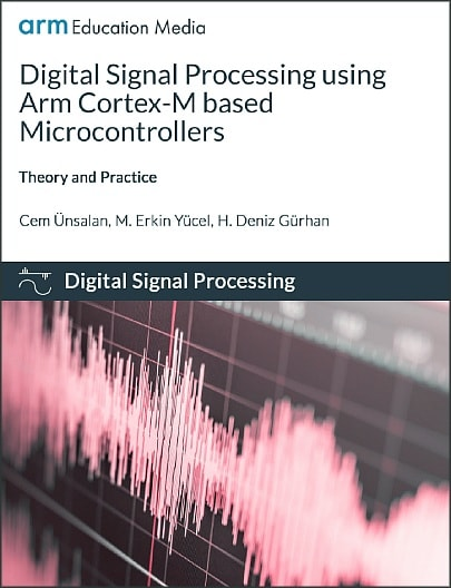 Textbook Cover: Digital Signal Processing using Arm Cortex-M based Microcontrollers